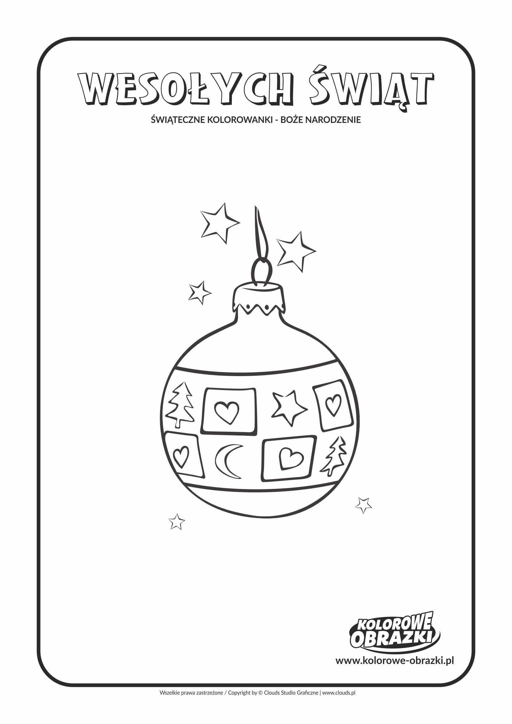Kolorowanki dla dzieci - Święta / Boże Narodzenie - Bombka 1. Kolorowanka z Bożym Narodzeniem