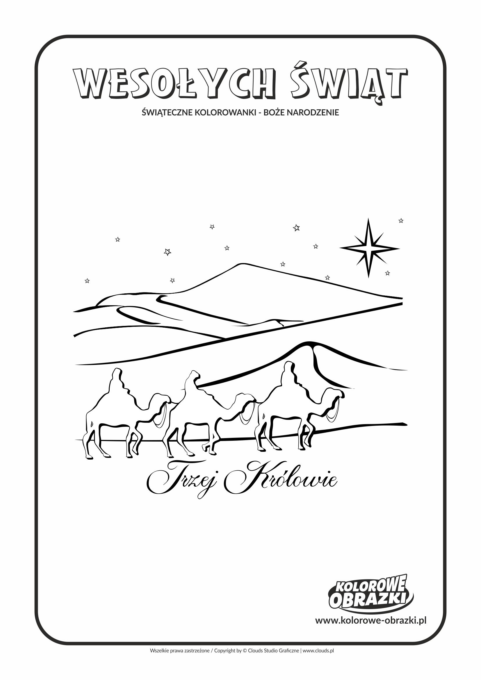 Kolorowanki dla dzieci - Święta / Boże Narodzenie - Trzej Królowie. Kolorowanka z Bożym Narodzeniem