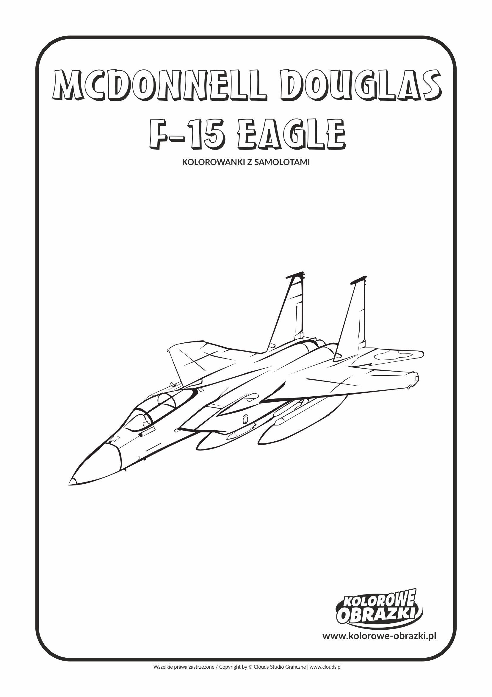 Kolorowanki dla dzieci - Pojazdy / Mcdonnell Douglas F-15 Eagle. Kolorowanka z Mcdonnell Douglas F-15 Eagle