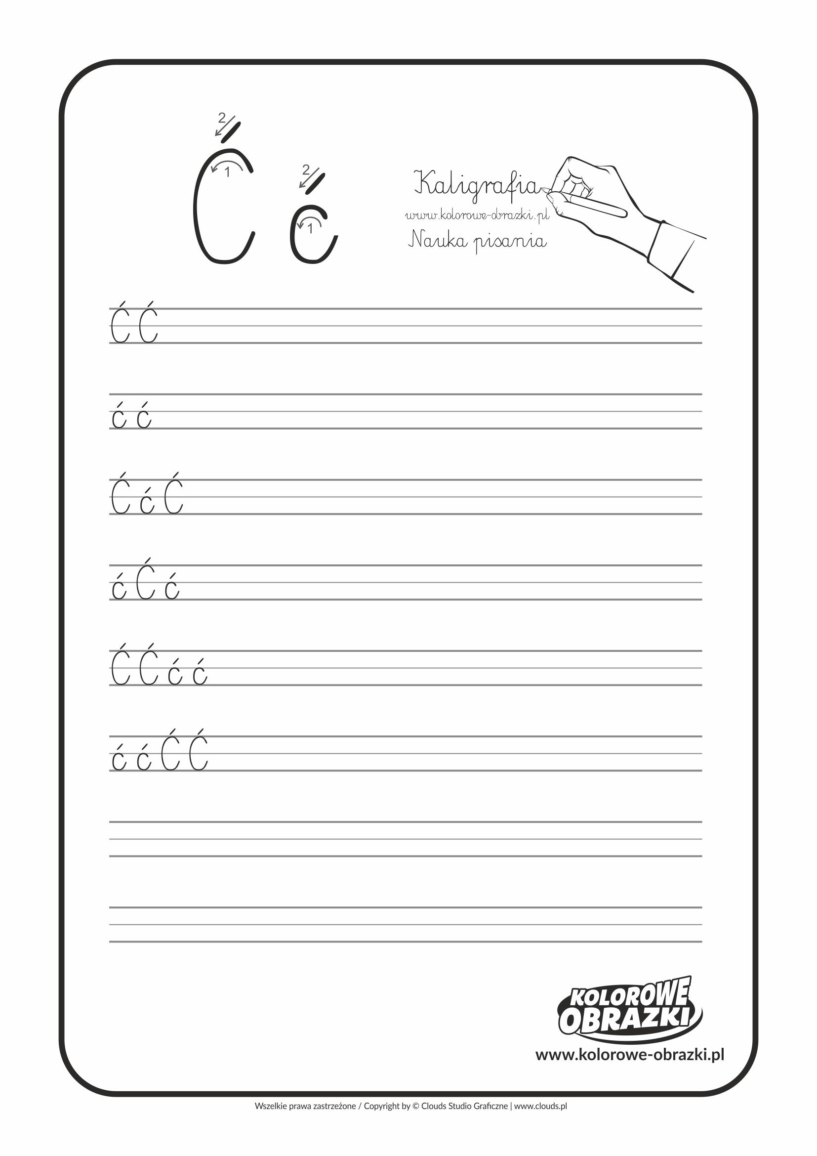 Kaligrafia dla dzieci - Ćwiczenia kaligraficzne / Litera Ć. Nauka pisania litery Ć