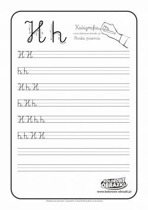 Kaligrafia dla dzieci - Ćwiczenia kaligraficzne / Litera H. Nauka pisania litery H