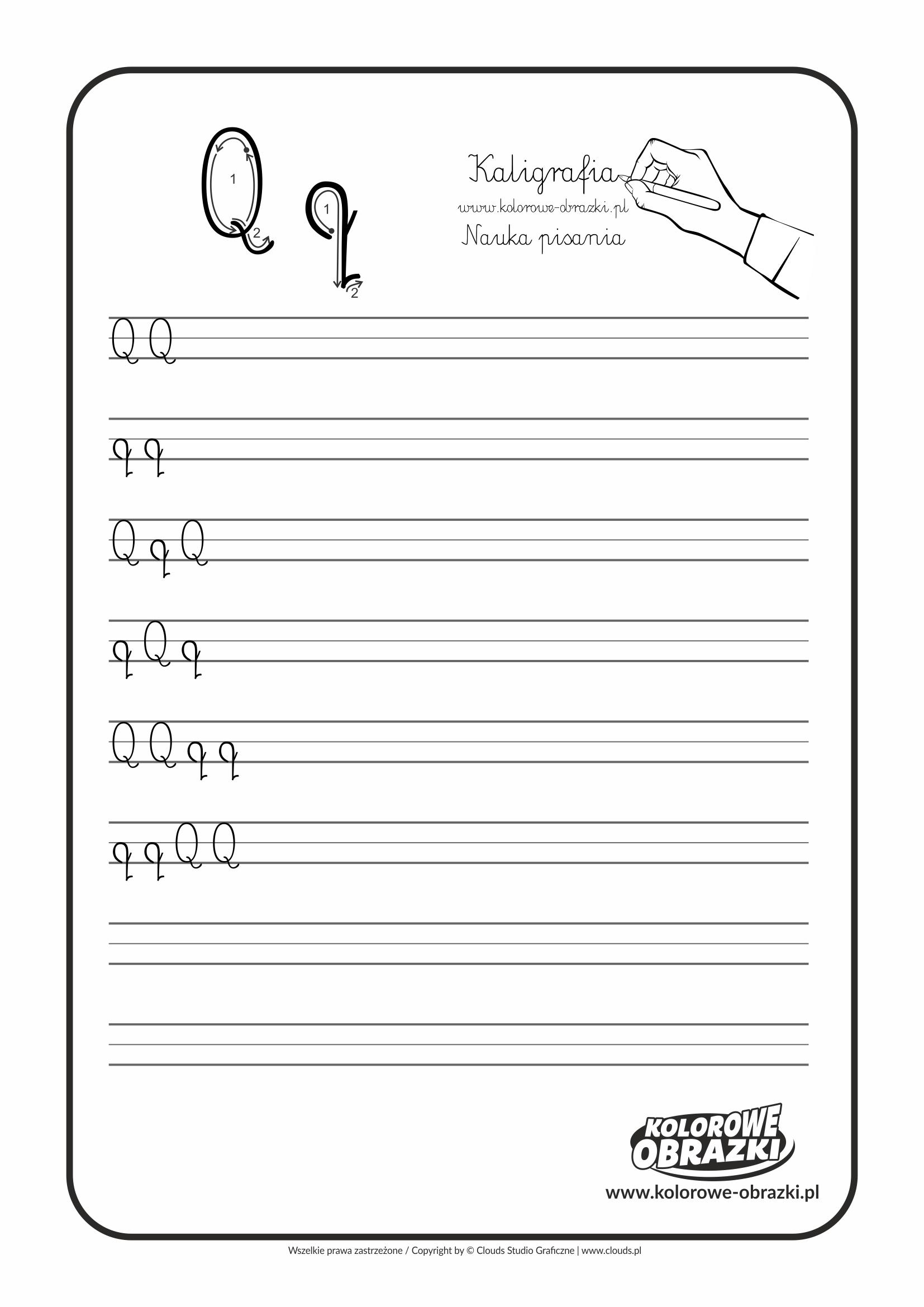 Kaligrafia dla dzieci - Ćwiczenia kaligraficzne / Litera Q. Nauka pisania litery Q