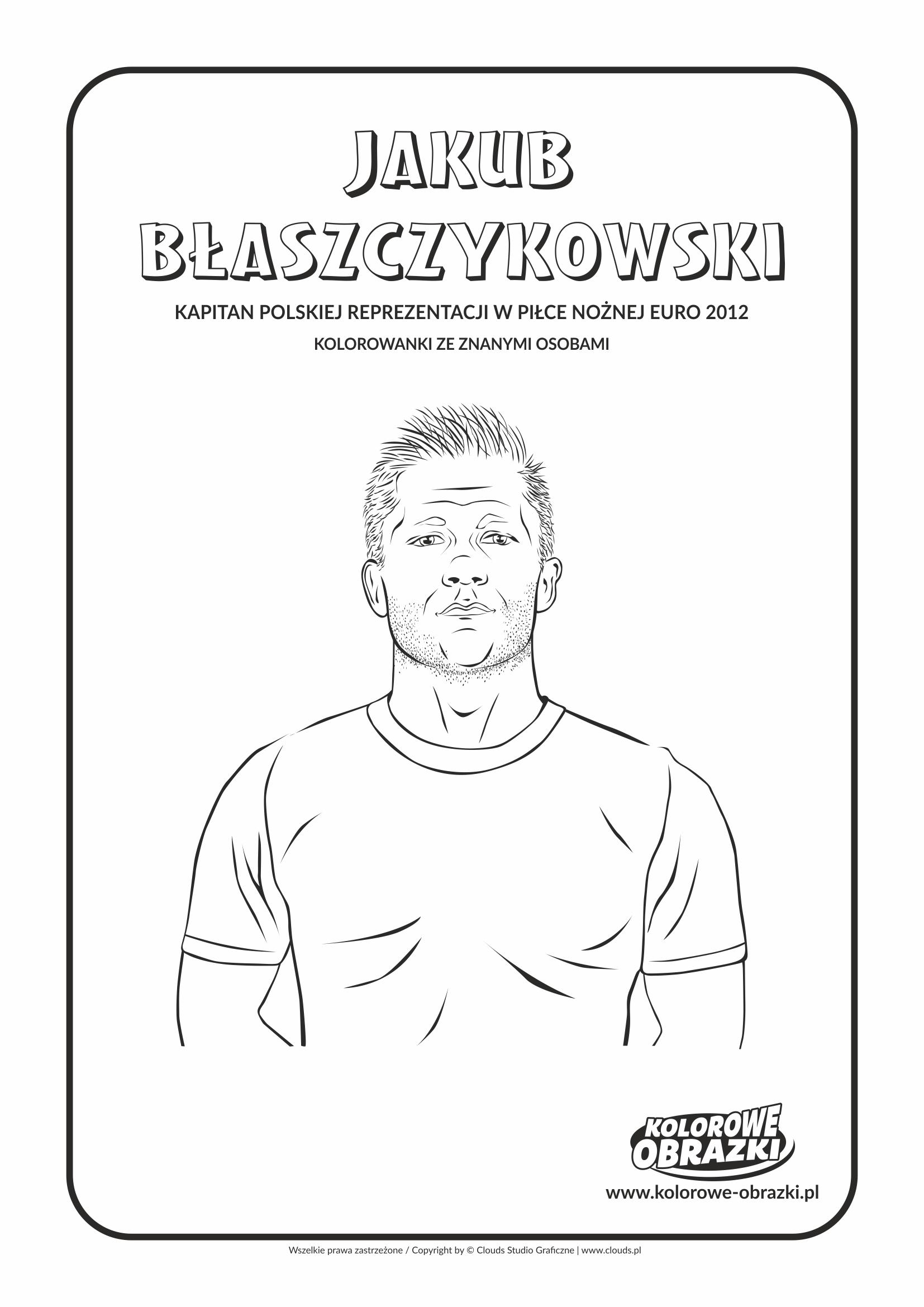 Kolorowanki dla dzieci - Znane osoby / Jakub Błaszczykowski. Kolorowanka z Jakubem Błaszczykowskim