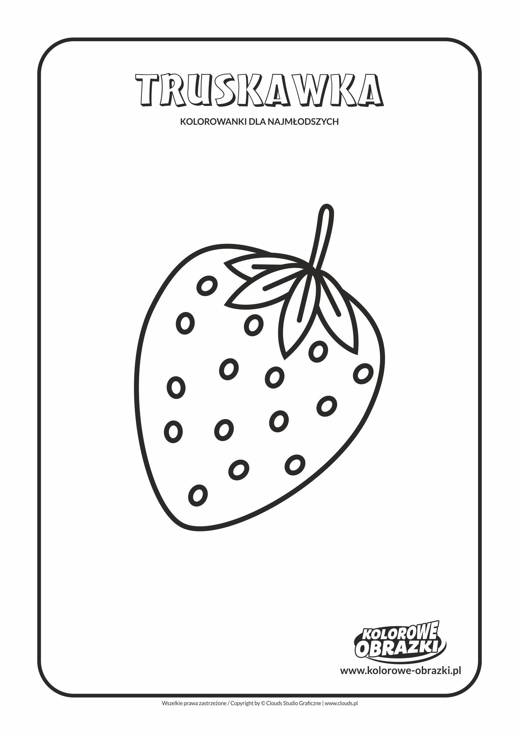 Proste kolorowanki dla najmłodszych - Owoce / Truskawka. Kolorowanka z truskawką