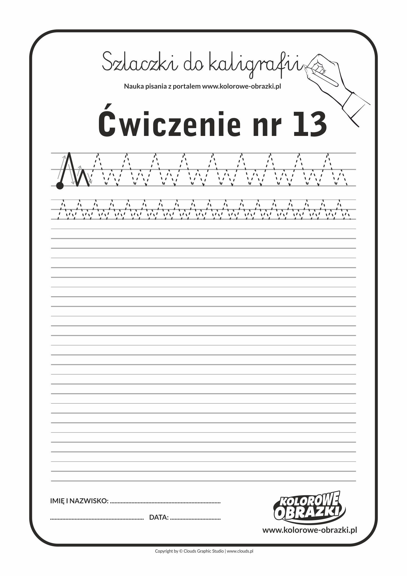 Kaligrafia dla dzieci - Ćwiczenia kaligraficzne / Szlaczki / Ćwiczenie nr 13