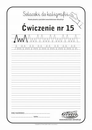 Kaligrafia dla dzieci - Ćwiczenia kaligraficzne / Szlaczki / Ćwiczenie nr 15