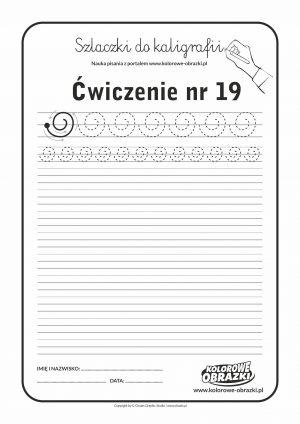 Kaligrafia dla dzieci - Ćwiczenia kaligraficzne / Szlaczki / Ćwiczenie nr 19