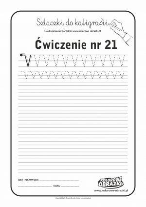 Kaligrafia dla dzieci - Ćwiczenia kaligraficzne / Szlaczki / Ćwiczenie nr 21