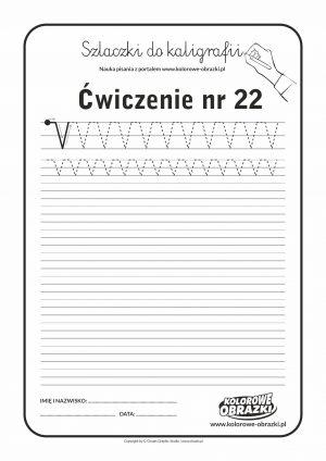 Kaligrafia dla dzieci - Ćwiczenia kaligraficzne / Szlaczki / Ćwiczenie nr 22