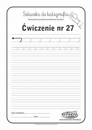 Kaligrafia dla dzieci - Ćwiczenia kaligraficzne / Szlaczki / Ćwiczenie nr 27