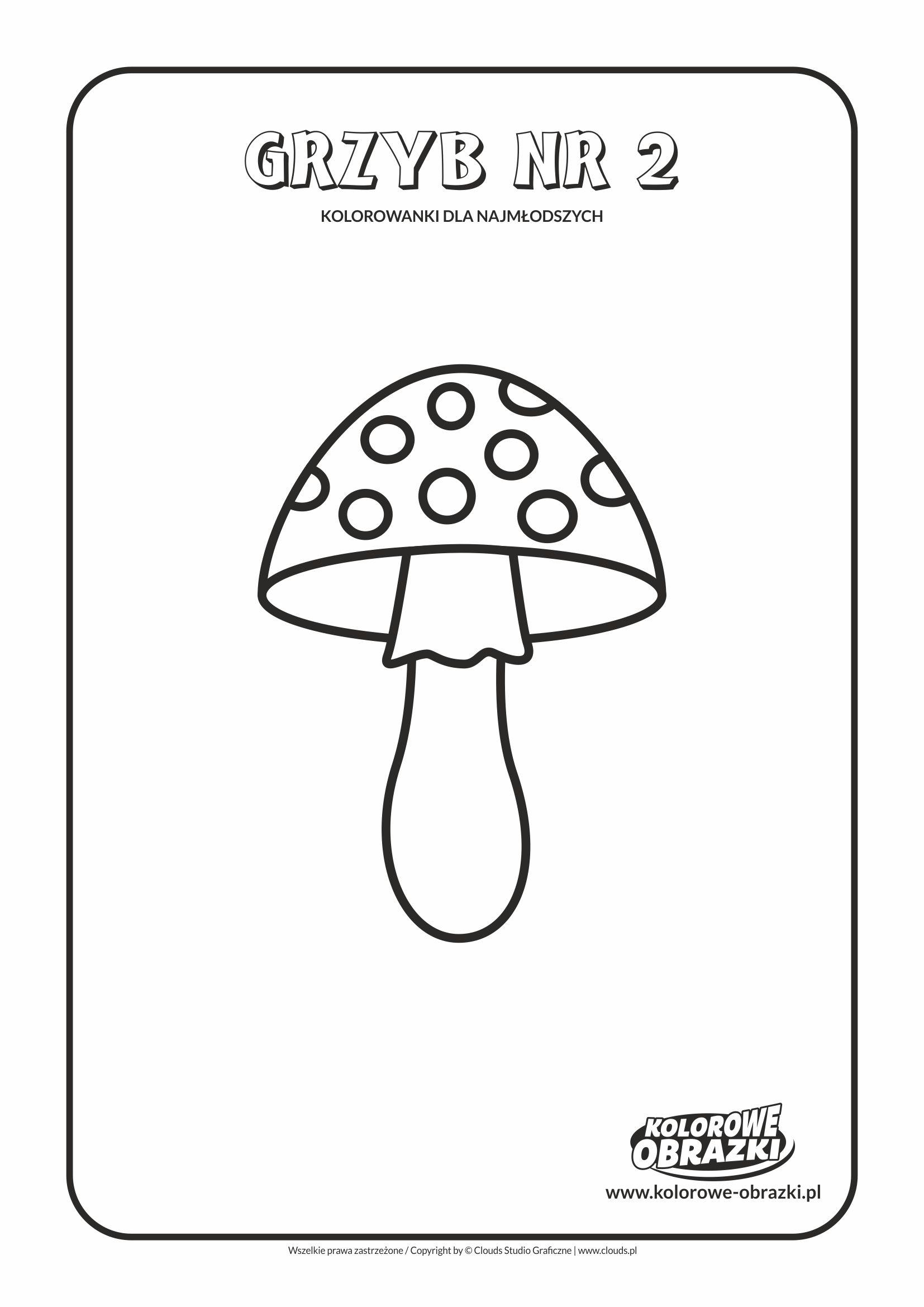 Proste kolorowanki dla najmłodszych - Grzyby / Grzyb nr 2. Kolorowanka z grzybem