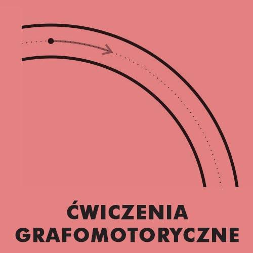 Ćwiczenia grafomotoryczne oraz nauka pisania - Grafomotoryka
