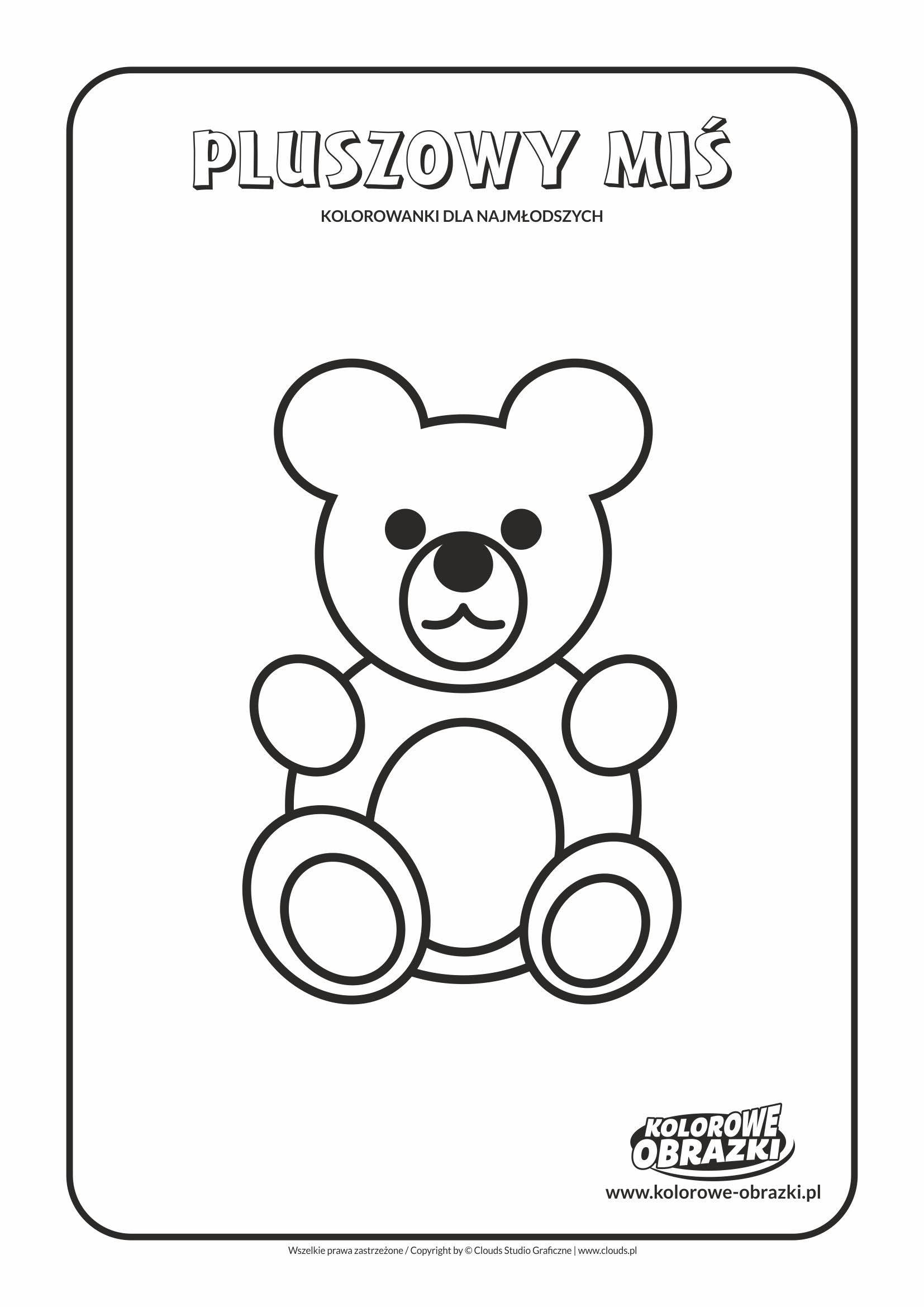 Pluszow miś - Proste kolorowanki dla najmłodszych - Dzień Pluszowego Misia